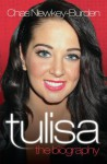 Tulisa - The Biography - Chas Newkey-Burden