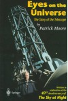 Eyes on the Universe: The Story of the Telescope - Patrick Moore