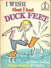 I Wish That I Had Duck Feet (Beginner Books) - Dr. Seuss, Theo LeSieg, B. Tobey