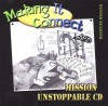 Making It Connect Winter Quarter Mission Unstoppable CD: God's Story: Genesis-Revelation - Willow Creek Press