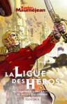 La Ligue des héros ou comment Lord Kraven ne sauva pas l'empire - Xavier Mauméjean