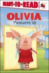 OLIVIA Measures Up - Maggie Testa, Jared Osterhold