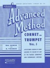 Rubank Advanced Method - Cornet or Trumpet, Vol. 1 (Rubank Educational Library) - H. Voxman, William Gowe