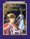 Persia's Brightest Star: The Diary of Queen Esther's Attendant Persian Empire, 470s B.C. - Anne Adams, Dennis Edwards