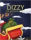 Dizzy, the Stowaway Elf - Dorothea Jensen, Andrea Agostini