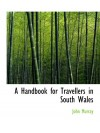 A Handbook for Travellers in South Wales - John Murray