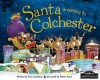 Santa Is Coming to Colchester - Steve Smallman