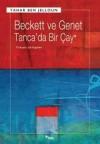 Beckett ve Genet Tanca'da Bir Çay - Işık Ergüden, Tahar Ben Jelloun