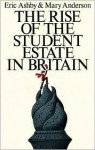 The Rise of the Student Estate in Britain - Eric Ashby, Mary Anderson