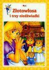 Poznaję baśnie Złotowłosa i trzy niedźwiadki - Danuta Zawadzka