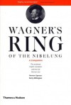 Wagner's Ring of the Nibelung: A Companion - Barry Millington, Stewart Spencer