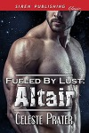 Altair (Fueled By Lust #11) - Celeste Prater