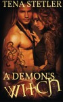 A Demon's Witch - Tena Stetler