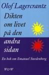 Dikten om livet på den andra sidan - Olof Lagercrantz