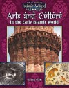 Arts and Culture in the Early Islamic World - Lizann Flatt