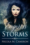 Empress of Storms - Nicola M. Cameron