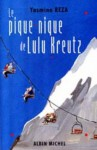 Pique-Nique de Lulu Kreutz (Le) - Yasmina Reza