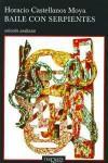 Baile Con Serpientes - Horacio Castellanos Moya