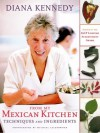 From My Mexican Kitchen: Techniques and Ingredients - Diana Kennedy