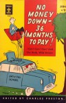 No Money Down - 36 Months to Pay - Charles Preston