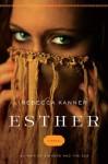 Esther - Rebecca Kanner