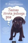 Smisao života jednoga psa - W. Bruce Cameron, Mirta Jambrović