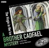 The Virgin In The Ice: A Brother Cadfael Mystery - Full Cast, Ellis Peters, Philip Madoc