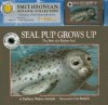 Seal Pup Grows up (Smithsonian Oceanic Collection): Storybook & Read-along Audiocassette - Kathleen Weidner Zoehfeld, Lisa Bonforte, Peter Thomas