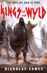 Kings of the Wyld (The Band) - Nicholas Eames
