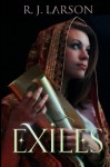 Exiles: Realms of the Infinite, Book One (Volume 1) - R. J. Larson
