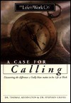 A Case for Calling (Life@work (Broadman & Holman)) - Thomas Addington