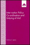 Inter-Nation Policy Co-Ordination and Untying of Aid - Catrinus J. Jepma