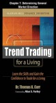 Trend Trading for a Living, Chapter 7 - Determining General Market Direction (McGraw-Hill Finance & Investing) - Thomas K. Carr