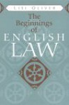 Beginnings of English Law - Lisi Oliver