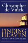 Finding Heaven - Christopher de Vinck