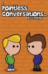 Pointless Conversations: The Big One - Scott Tierney