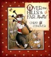 Over the Hills & Far Away - Chris Conover