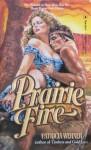 Prairie Fire - Patricia Werner