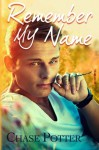 Remember My Name - Chase Potter