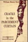 Cracks in the Parchment Curtain and Other Essays in Philippine History - William Henry Scott