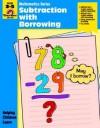 Subtraction with Borrowing: Grade 3-5 - Jo Ellen Moore