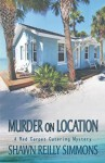 Murder on Location - Shawn Reilly Simmons