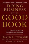 Doing Business by the Good Book: 52 Lessons on Success Straight from the Bible - Robert L Shook, David Steward
