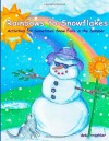 Rainbows to Snowflakes: Activities for Sometimes Snow Falls in the Summer - Deb Troehler