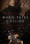 When Fates Collide - Isabelle Richards