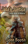 Jake's Justice - John Booth