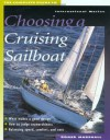 The Complete Guide to Choosing a Cruising Sailboat - Roger Marshall
