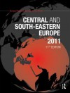 Central and South-Eastern Europe 2011 - Europa Publications