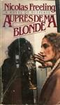 Aupres De Ma Blonde - Nicolas Freeling