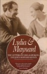 Lydia and Maynard: The Letters of Lydia Lopokova and John Maynard Keynes - Polly Hill, John Maynard Keynes